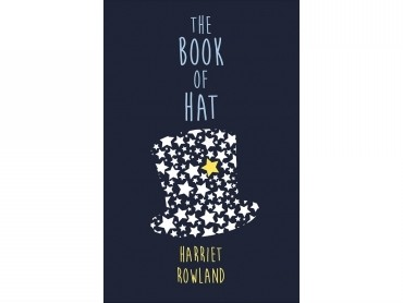 Book of Hat By Harriet Rowland