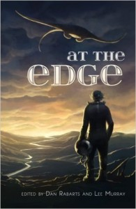 At the Edge, short stories edited by Lee Murray and Dan Rabarts