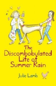 The Discombobulated Life of Summer Rain by Julie Lamb