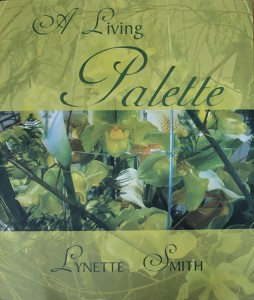 A Living Palette, by Lynette Smith